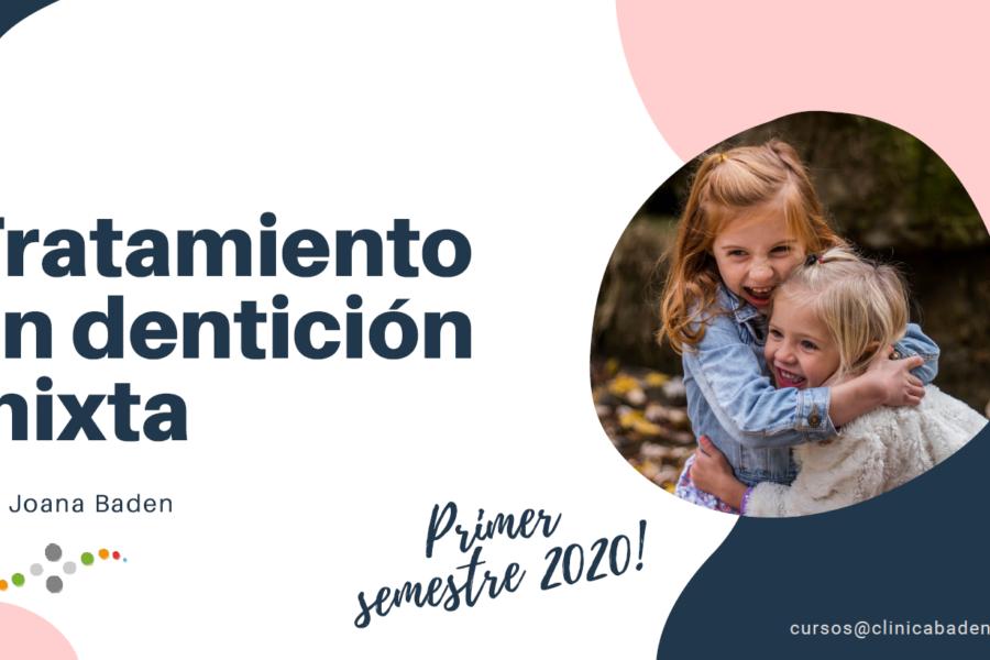CURSO DENTICIÓN MIXTA 2020